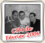 Photos du CTM de Février 2006