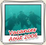 Photos des vacances d'Août 2006